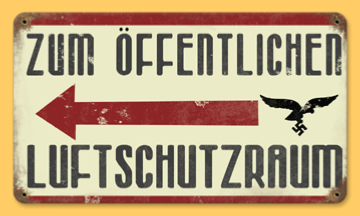 "Reproduction WW2 German Metal Road sign ""Air Raid Shelter"""
