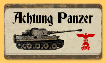 "Reproduction WW2 German Metal Road sign ""Actung Panzer"""